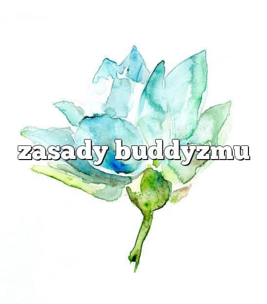 zasady buddyzmu